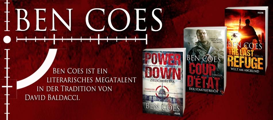 Ben Coes - Ben Coes ist ein Literarisches Megatalent in der Tradition von David Baldacci