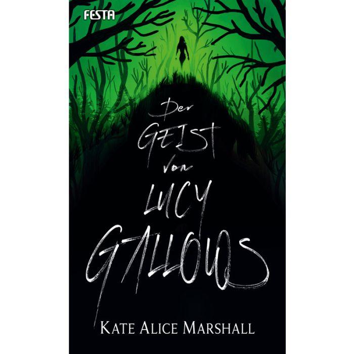 Der Geist von Lucy Gallows