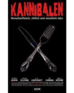 Kannibalen - Menschenfleisch, sittlich und moralisch tabu