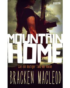 eBook - Mountain Home - Wie ein blutiger Tanz der Rache
