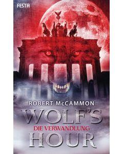eBook - WOLF'S HOUR 1: Die Verwandlung