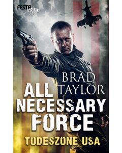 eBook - All Necessary Force – Todeszone USA