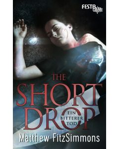 eBook - THE SHORT DROP - Ein bitterer Tod