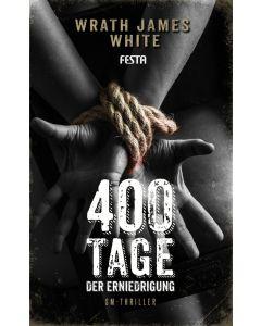 eBook - 400 Tage der Erniedrigung