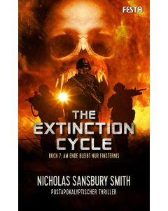 eBook - The Extinction Cycle - Buch 7: Am Ende bleibt nur Finsternis