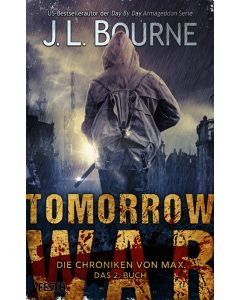 eBook - Tomorrow War - Die Chroniken von Max. Das 2. Buch
