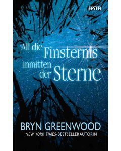 eBook - All die Finsternis inmitten der Sterne