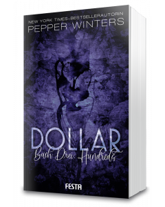 Dollar - Buch 3: Hundreds