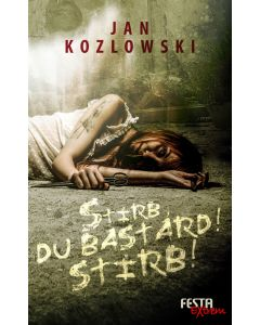 eBook - Stirb, du Bastard! Stirb!