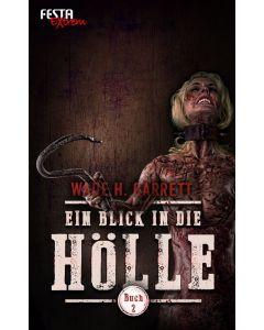eBook - Ein Blick in die Hölle - Buch 2