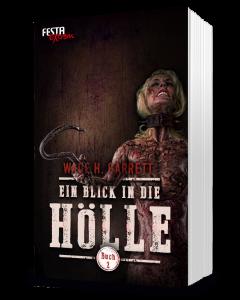 Ein Blick in die Hölle - Buch 2