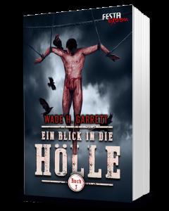 Ein Blick in die Hölle - Buch 3