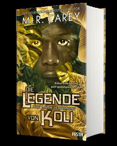 Die Legende von Koli - Buch 1: In die Verbannung