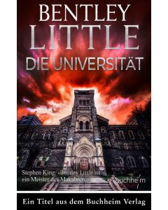 Bentley Little, DIE UNIVERSITÄT