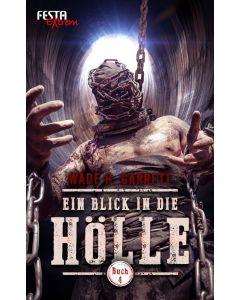 eBook - Ein Blick in die Hölle - Buch 4