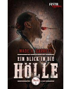 eBook - Ein Blick in die Hölle - Buch 1