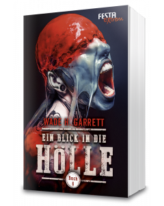 Ein Blick in die Hölle - Buch 6