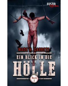 eBook - Ein Blick in die Hölle - Buch 3