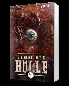 Ein Blick in die Hölle - Buch 7