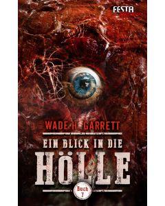 eBook - Ein Blick in die Hölle - Buch 7