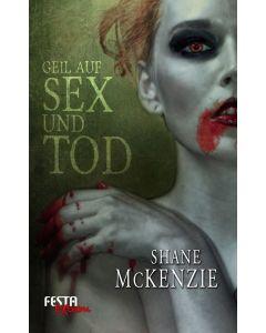 eBook - Geil auf Sex und Tod