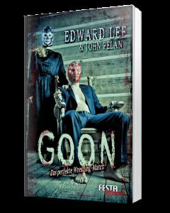 GOON – Das perfekte Wrestling-Match