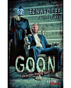 eBook - GOON – Das perfekte Wrestling- Match