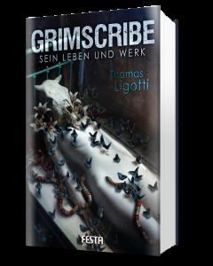 Grimscribe - Sein Leben und Werk