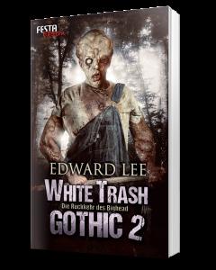 White Trash Gothic 2