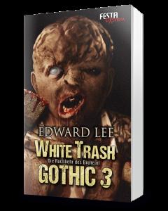 White Trash Gothic 3