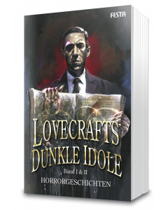 Lovecrafts dunkle Idole – Band I & II