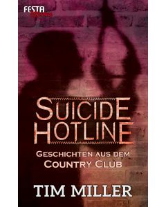 eBook - Suicide Hotline – Geschichten aus dem Country Club