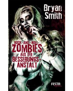 eBook - Rock-and-Roll-Zombies aus der Besserungsanstalt