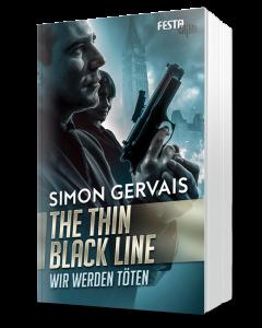 The Thin Black Line - Wir werden töten