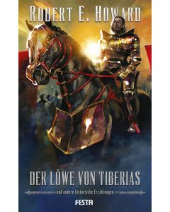 Der Löwe von Tiberias - und andere historische Erzählungen