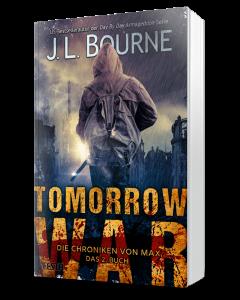 Tomorrow War - Die Chroniken von Max. Das 2. Buch