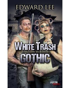 eBook - WHITE TRASH GOTHIC