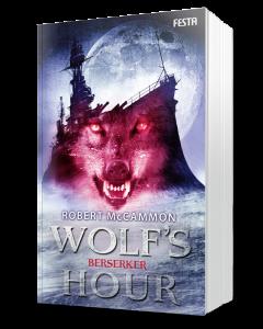 WOLF'S HOUR Band 2: Berserker