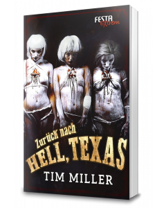 Zurück nach Hell, Texas