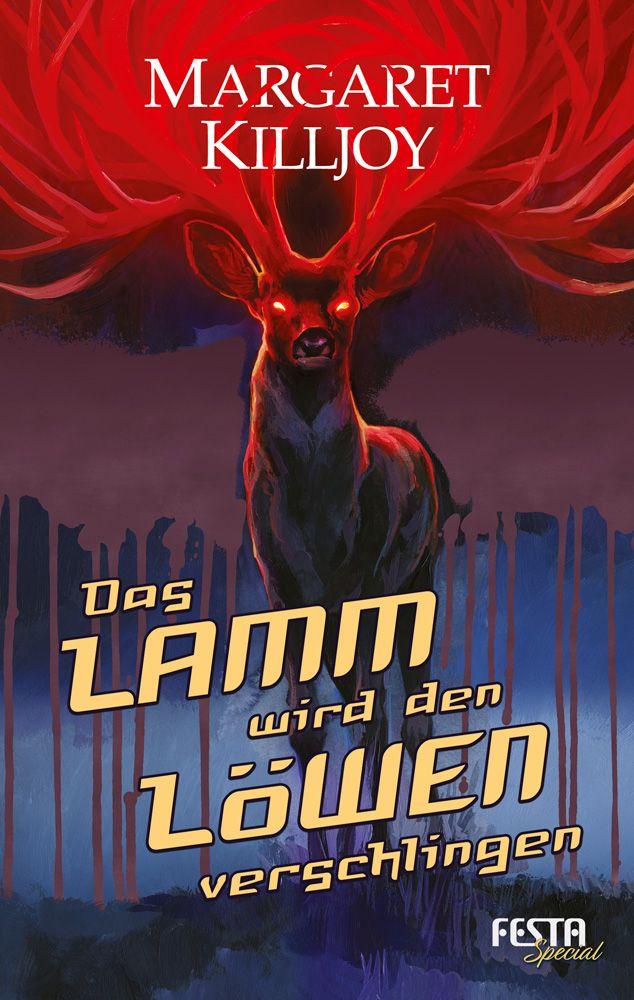 """Cover der deutschen Festa-Ausgabe des Kurzromans """"Das Lamm wird den Löwen verschlingen"""""""